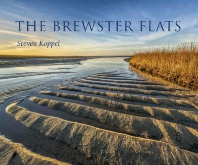 Book Cover of The Brewster Flats Featuring a Gorgeous Photo of the Brewster Flats.1