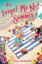 Front cover of The Forget-Me-Not Summer by Leila Howland