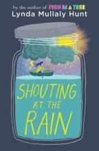 The Book Jacket for Shouting at the Rain