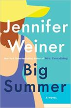 The Front Cover of Big Summer by Jennifer Weiner