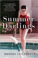 The front cover of Summer Darlings by Brooke Lea Foster
