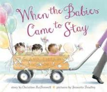 The Front Cover of When the Babies Came to Stay by Christine McDonnell
