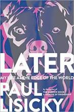 The Front Cover of Later by Paul Lisicky