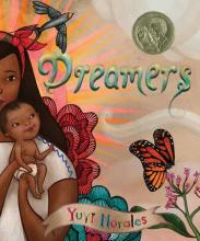 The Front Cover of Dreamers by Yuyi Morales