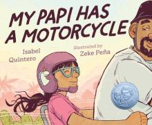Front Cover of My Papi Has a Motorcycle by Isabel Quintero