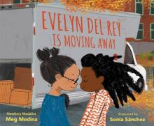 The Front Cover of Evelyn Del Rey is Moving Away by Meg Medina