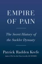 The Front Cover of Empire of Pain by Patrick Raden Keefe