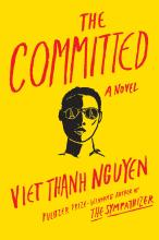 The Front Cover of The Committed by Viet Thanh Nguyen