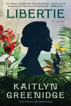 The Front Cover of Libertie by Kaitlyn Greenidge
