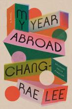 The Front Cover of My Year Abroad by Chang-Rae Lee