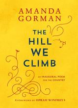 The front cover of the book The Hill We Climb by Amanda Gorman